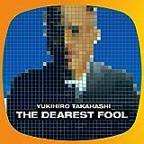 THE DEAREST FOOL 【SHM-CD】