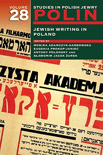 polin-studies-in-polish-jewry-volume-28-jewish-writing-in-poland