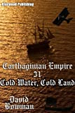 Carthaginian Empire 31 - Cold Water, Cold Land