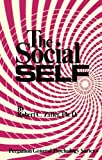img - for The Social Self (Pergamon General Psychology Series, Vol. 18) book / textbook / text book