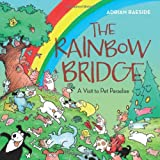 The Rainbow Bridge: Where Pets Go When They Pass Away