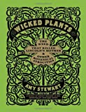 img - for Wicked Plants: The Weed That Killed Lincoln's Mother and Other Botanical Atrocities book / textbook / text book