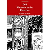 Old Theatres In The Potteriesby William A. Neale