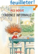 Pico Bogue - tome 7 - Cadence infernale