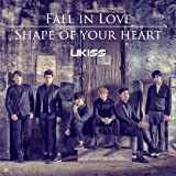 Shape of your heart♪U-KISS