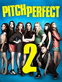 Amazon.com: Pitch Perfect 2: Anna Kendrick, Rebel Wilson, Anna Camp
