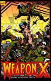 Weapon X (wolverine) (Marvel Comics) (X-Men) (0871359464) by Windsor-Smith, Barry