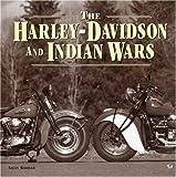 Harley Davidson And Indian Wars