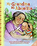 img - for My Grandma/Mi Abuelita book / textbook / text book