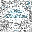 Winter Wonderland: A magical colouring adventure