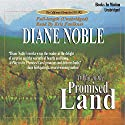 At Play in the Promised Land: California Chronicles #3 Audiobook by Diane Noble Narrated by Kris Faulkner