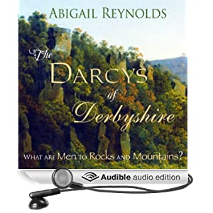 The Darcys of Derbyshire (Unabridged)