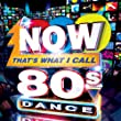 Now That's What I Call 80s Dance!