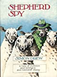 Shepherd Spy: A Tale of Violence and Intrigue and Terrorist Sheep