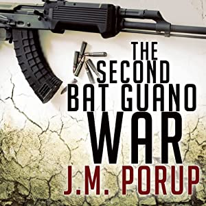The Second Bat Guano War Audiobook