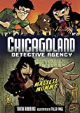 Chicagoland Detective Agency 2: The Maltese Mummy (0761356363) by Robbins, Trina