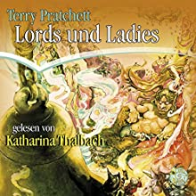 Lords und Ladies (Scheibenwelt 14) Hörbuch von Terry Pratchett Gesprochen von: Katharina Thalbach