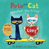 Pete the Cat: Valentine s Day Is Cool