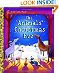 The Animals' Christmas Eve (Little Go...