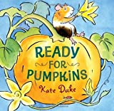 Kate Duke Ready for Pumpkins
