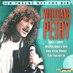 incl acapella wunder cd album wolfgang petry 14. Black Bedroom Furniture Sets. Home Design Ideas