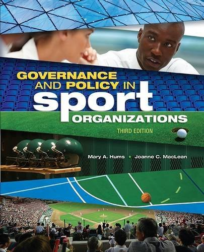 Governance and Policy in Sport Organizations (Sport Management)