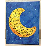 Adorable 'I Love You To The Moon And Back' With Glow In The Dark Stars; Children's Room Decor; One 11x14 Hand-Stretched...