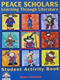 Peace Scholars: Learning Through Literature -- Student Activity Books, Grade 3