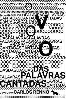 Voo das Palavras Cantadas, O: Carlos Renno: 9788565056489: Amazon.com