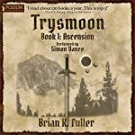 Ascension: The Trysmoon Saga, Book 1 | Brian K. Fuller
