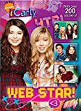 Web Star! (iCarly) (Full-Color Activity Book with Stickers)
