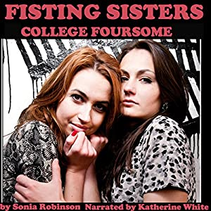Fisting Sisters College Foursome Audiobook
