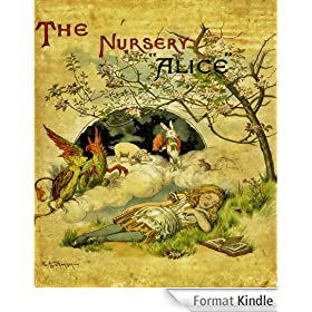 The Nursery Alice (Classic Rare Book with Original Illustrations) (English Edition)