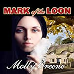 Mark of the Loon: Gen Delacourt Mystery, Book 1 | Molly Greene