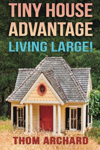 Tiny House: Advantage - Living Large! (House Advantage compare prices)