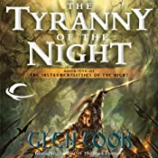 The Tyranny of the Night: The Instrumentalities of the Night, Book 1 | [Glen Cook]