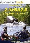 ZAMBEZE Pagayer � mort