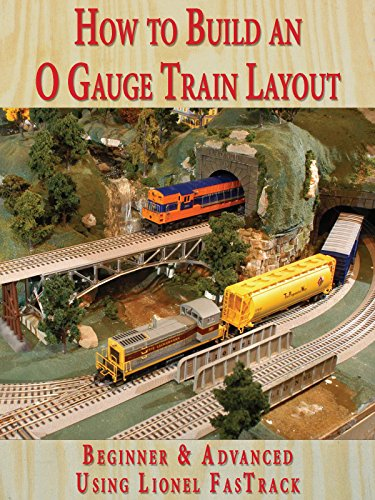 How to Build An O Gauge Train Layout Beginner & Advanced