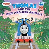 img - for Thomas and the Hide and Seek Animals (Thomas & Friends) book / textbook / text book