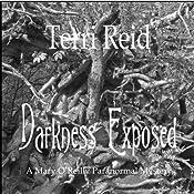 Darkness Exposed: Mary O'Reilly, Book 5 | [Terri Reid]