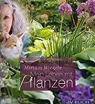 Miriam Wiegele: Mein Leben mit Pflanz...