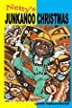 Netty's Junkanoo Christmas: A story of a girl growing up in The Bahamas, and her love for a street parade called Junkanoo.