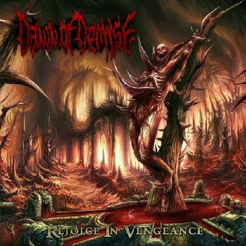Rejoice in Vengeance by Dawn of Demise (2012-06-19)