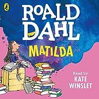 Matilda Hörbuch von Roald Dahl Gesprochen von: Kate Winslet