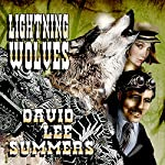 Lightning Wolves: Clockwork Legion, Book 2 | David Lee Summers