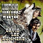 Lightning Wolves: Clockwork Legion, Book 2 | David Lee Summers