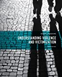 img - for Understanding Violence and Victimization (6th Edition) book / textbook / text book