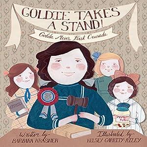 Goldie Takes a Stand: Golda Meir's First Crusade Hörbuch von Barbara Krasner Gesprochen von:  Book Buddy Digital Media