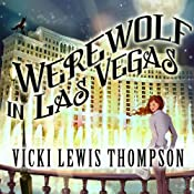 Werewolf in Las Vegas: Wild About You, Book 6 | [Vicki Lewis Thompson]