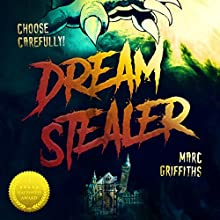 Dream Stealer Audiobook by Marc Griffiths Narrated by Marc Griffiths